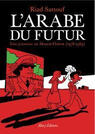 L'arabe du futur (tome 1)